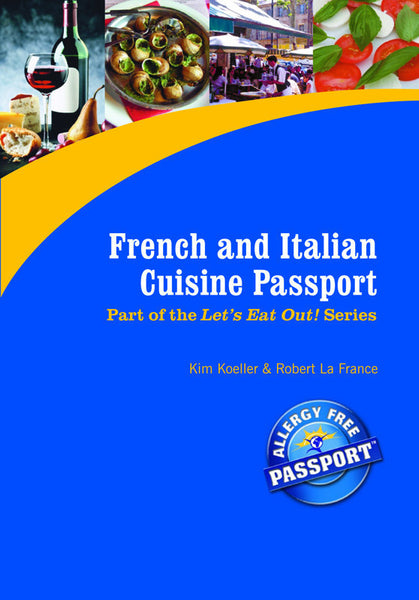 GlutenFree Passport GF AF Paperback Books French & Italian Restaurant Meals (PAPER PASSPORT)