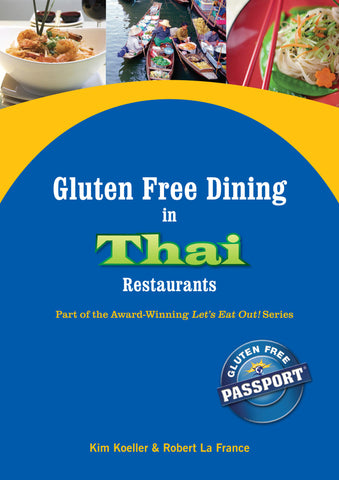 GlutenFree Passport Gluten Free Ebooks Duplicates Thailand Gluten Free Foods