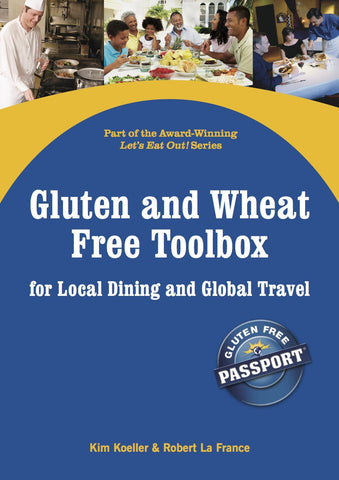 GlutenFree Passport Gluten Free Ebooks Gluten and Wheat Free Dining Toolbox Ebook