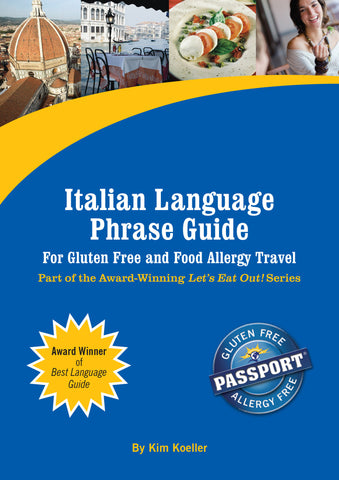 GlutenFree Passport Language Phrase Guides Italian / English Phrase Translation Ebook
