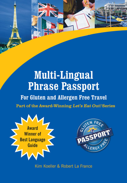 GlutenFree Passport Language Phrase Guides Multi-Lingual Phrase Guide for Gluten Free and Allergy Travel Ebook