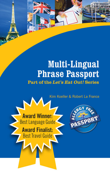 GlutenFree Passport Language Phrase Guides Multi-Lingual Phrase Guide for Gluten Free and Allergy Travel (PAPER PASSPORT)