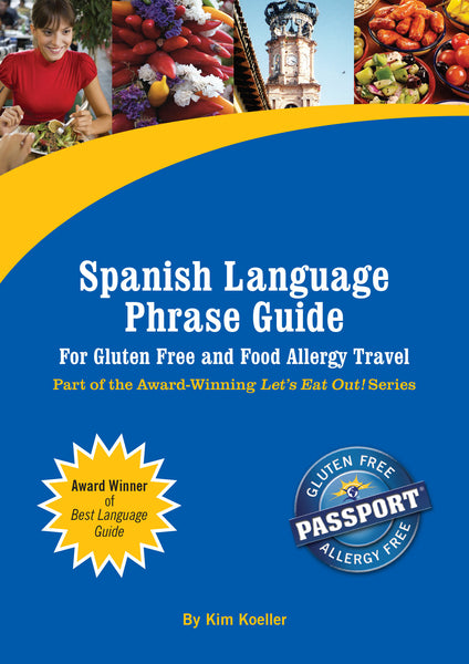 GlutenFree Passport Language Phrase Guides Spanish / English Phrase Translation Ebook