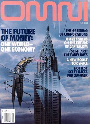 Omni Magazine - June 1991 - The Future of Money