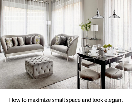 How to maximize small space and look elegant