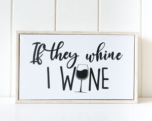 Framed Canvas - Whine/Wine - 25x15