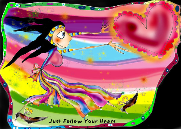 Just Follow Your Heart