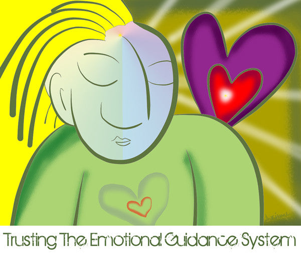 Trusting The Emotional Guidance System