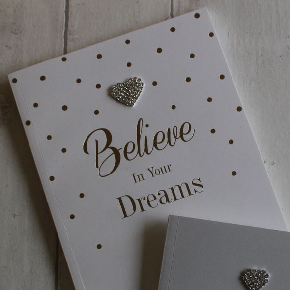 Notebook - BELIEVE IN YOUR DREAMS - Large