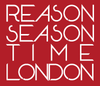 Reason Season Time London