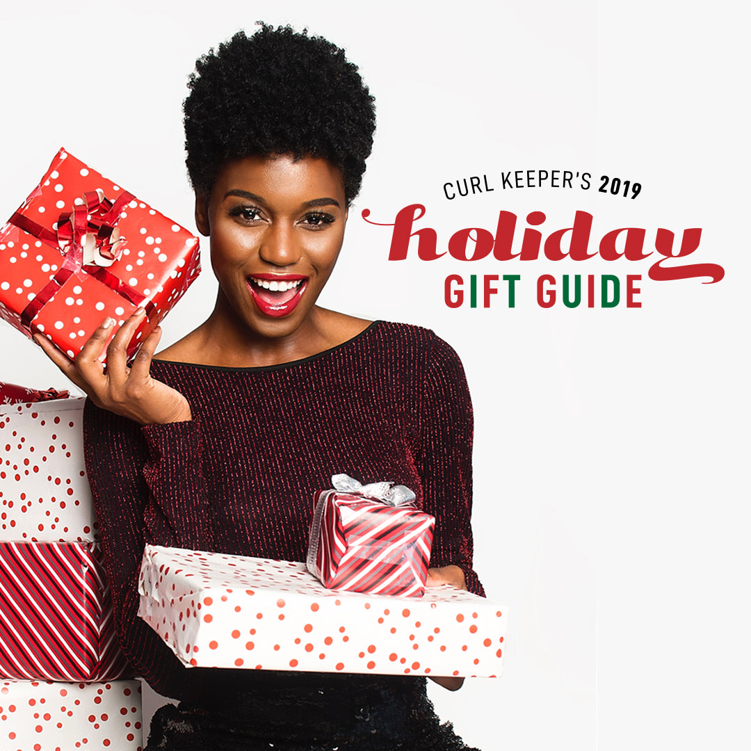 Curl Keeper's Holiday Gift Guide