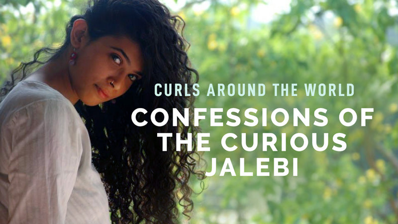Curls around the World: Confessions of the Curious Jalebi