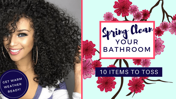 10 bathroom items to toss this Spring