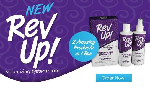 RevUp! Volumizing System Now Available!
