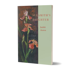 Sulamith's Daughter - A Memoir by Judith Austen