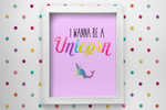 I Wanna Be A Unicorn