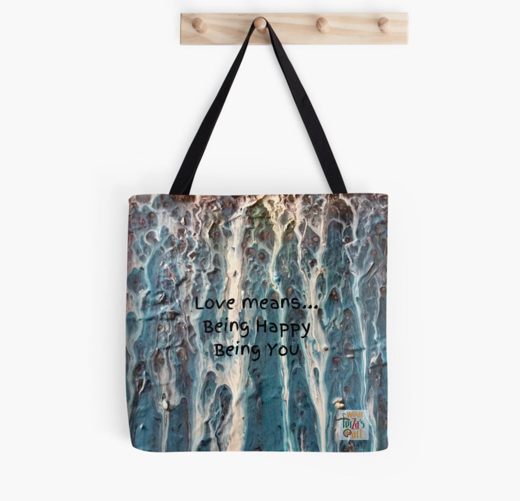 Love Means... Being Happy Being You Tote Bag