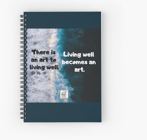 Living Is An Art Spiral Notebook - Ruled Line