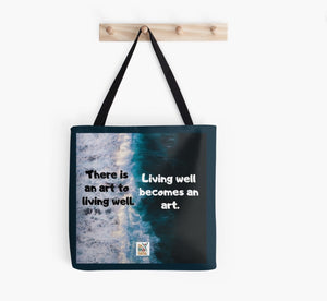 Living Is An Art Tote Bag