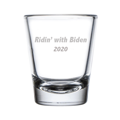 Ridin' With Biden Shot Glass - 2