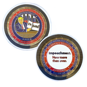 Treason Token 4.0 - Impeachment! Because He's Fukked!