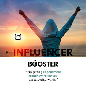 influencer booster gets you engagement from new followers, the targeting works!