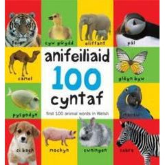 100 Anifeiliaid Cyntaf / First 100 Animal Words in Welsh