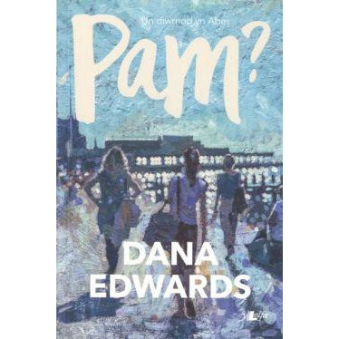 Pam? - Dana Edwards