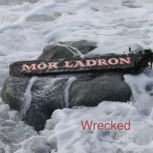 Môr Ladron- Wrecked - Siop y Pethe