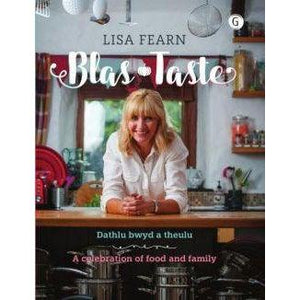 Blas - Dathlu Bwyd a Theulu / Taste - A Celebration of Food and Family Lisa Fearn