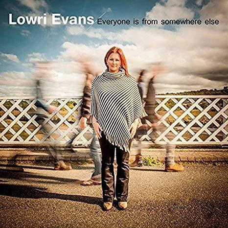 Lowri Evans - Everyone is from Somewhere Else
