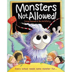 Monsters Not Allowed! - Tracey Hammett