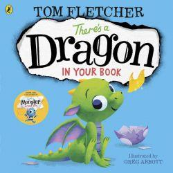 There's a Dragon in Your Book - Tom Fletcher - Siop y Pethe