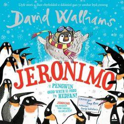 Jeronimo - Y Pengwin oedd wrth ei Fodd yn Hedfan! / Jeronimo - The Penguin Who Thought He Could Fly!