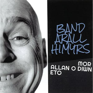 Band Arall Himyrs - Siop y Pethe