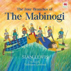 The Four Branches of the Mabinogi (Paperback) - Siop y Pethe