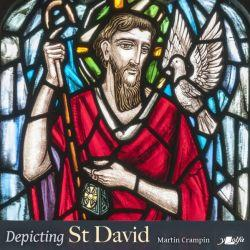 Depicting St David - Martin Crampin