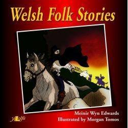 Welsh Folk Stories Meinir Wyn Edwards