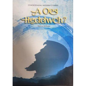 A Oes Heddwch? / Is There Peace?