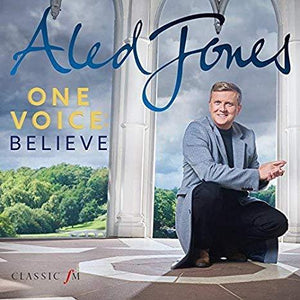 Aled Jones - One Voice: Believe - Siop y Pethe