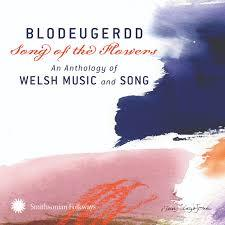Blodeugerdd - Song of the Flowers