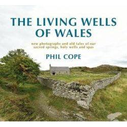 The Living Wells of Wales