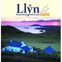 Compact Wales: Llŷn, The Peninsula and Its past Explored