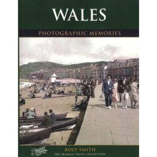 Wales - Photographic Memories