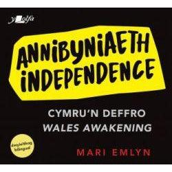 Annibyniaeth / Independence