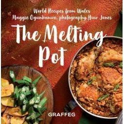 The Melting Pot: World Recipes from Wales