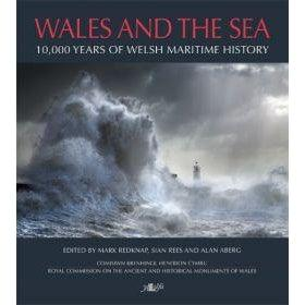 Wales and the Sea - 10,000 Years of Welsh Maritime History - Royal Commission