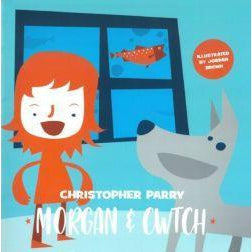 Morgan & Cwtch - Christopher Parry - Siop y Pethe