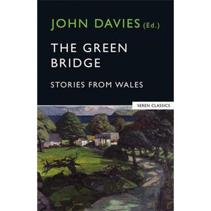 The Green Bridge - Stories from Wales