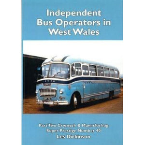 Independent Bus Operators in West Wales - part 2 - Les Dickinson - Siop y Pethe